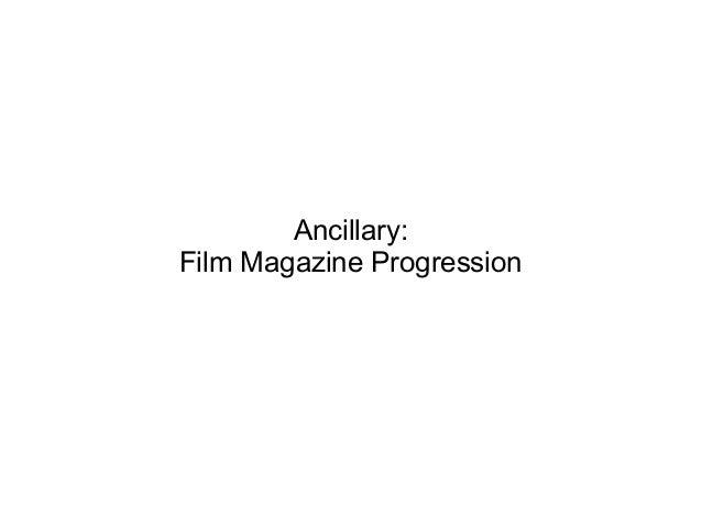 Ancillary:Film Magazine Progression