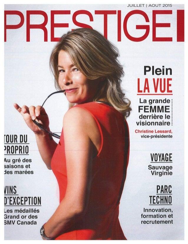 36 prestige • Juillet | Août 2015 PLAISIR D'être bien chez soi ■ Par Marie-Josée Turcotte Au gré des saisons et des marées...