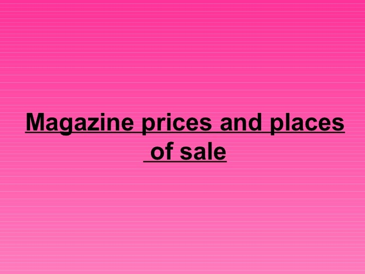 Magazine prices and places of sale