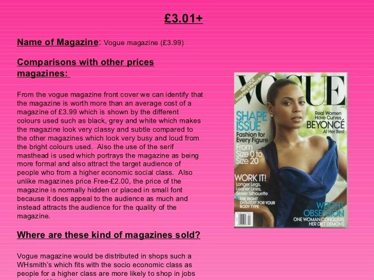 £3.01+   Name of Magazine :  Vogue magazine (£3.99)   Comparisons with other prices magazines:  From the vogue magazine fr...