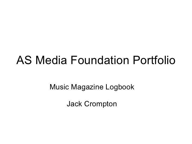 AS Media Foundation Portfolio Music Magazine Logbook Jack Crompton