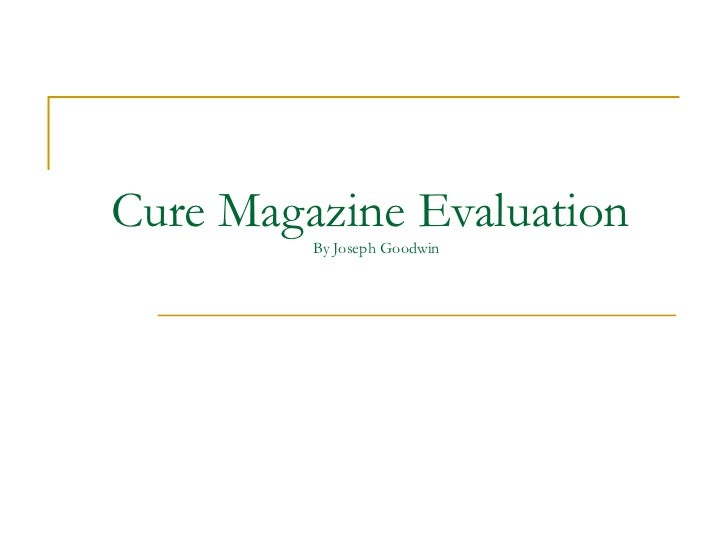 Cure Magazine Evaluation  By Joseph Goodwin