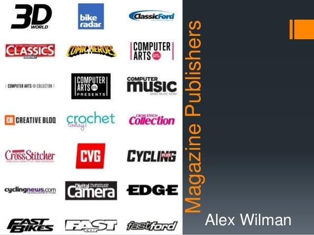 Alex Wilman  Magazine Publishers