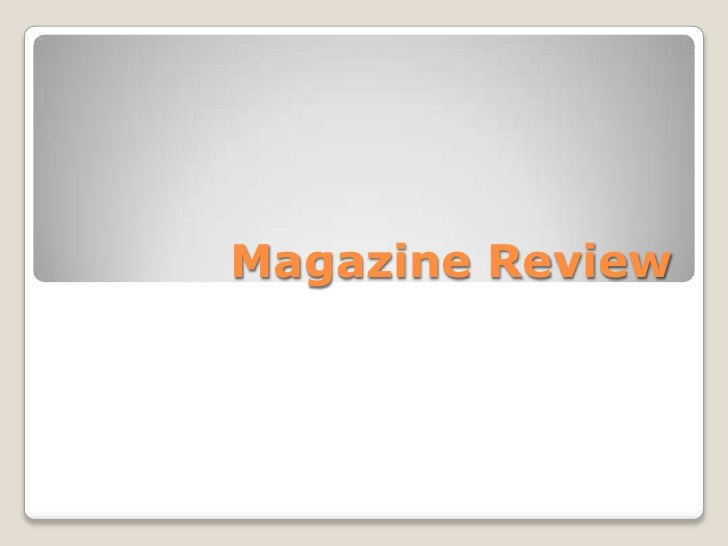 Magazine Review<br />
