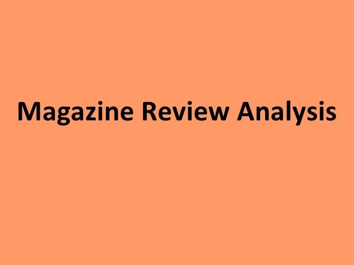 Magazine Review Analysis<br />
