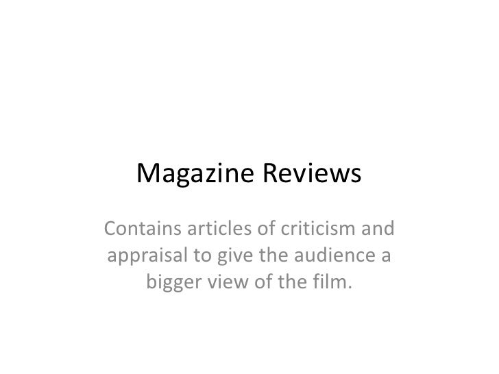 Magazine Reviews<br />Contains articles of criticism and appraisal to give the audience a bigger view of the film. <br />