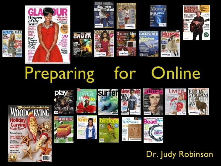 Preparing  for  Online Dr. Judy Robinson