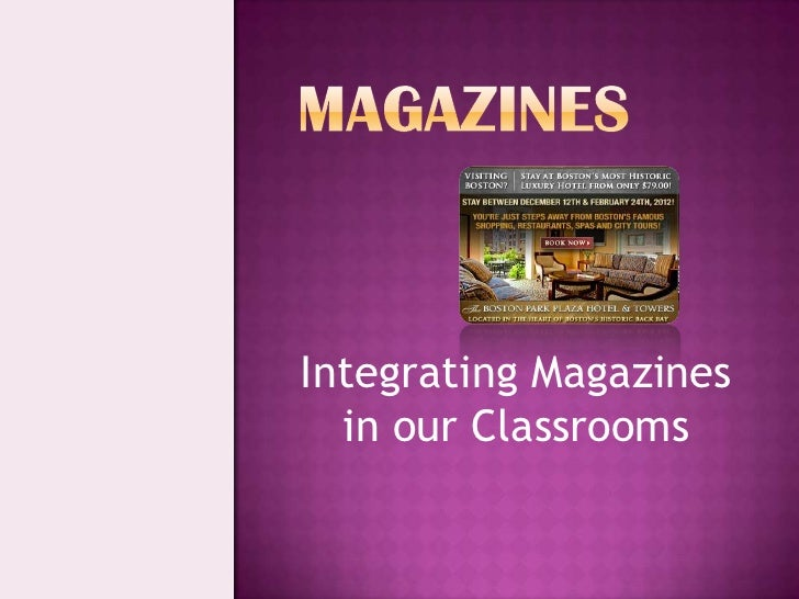 Integrating Magazines  in our Classrooms
