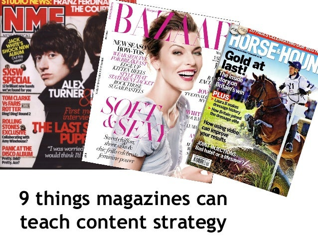9 things magazines canteach content strategy