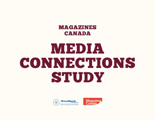 MAGAZINES CANADA  MEDIA CONNECTIONS STUDY