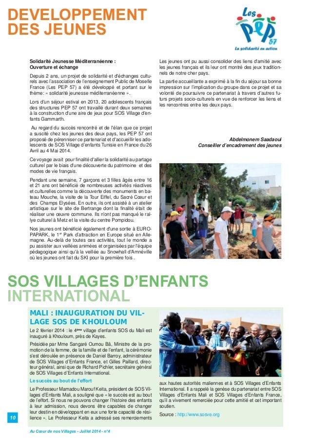 10 DEVELOPPEMENT DES JEUNES SOS VILLAGES D'ENFANTS INTERNATIONAL Solidarité Jeunesse Méditerranéenne : Ouverture et échang...