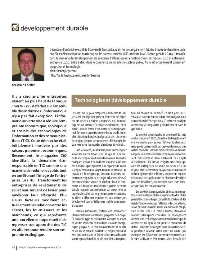 Détenteur d'un MBA exécutif de l'Université Concordia, Alain Fortier a également fait des études de deuxième cycle  en aff...
