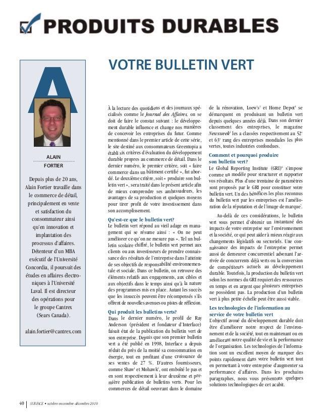 40 SURFACE • octobre-novembre-décembre 2010 A ALAIN FORTIER Depuis plus de 20 ans, Alain Fortier travaille dans le commerc...