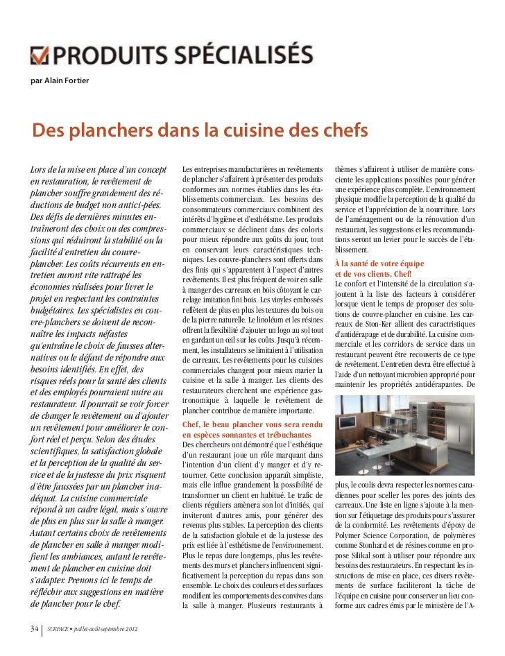 par Alain FortierDes planchers dans la cuisine des chefsLors de la mise en place d'un concept        Les entreprises manuf...