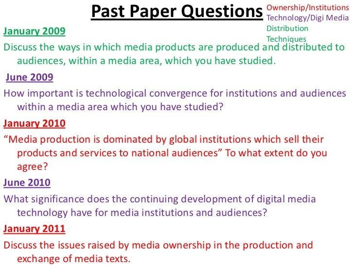 Past Paper Questions<br />Ownership/Institutions<br />Technology/Digi Media<br />Distribution Techniques<br />January 2009...