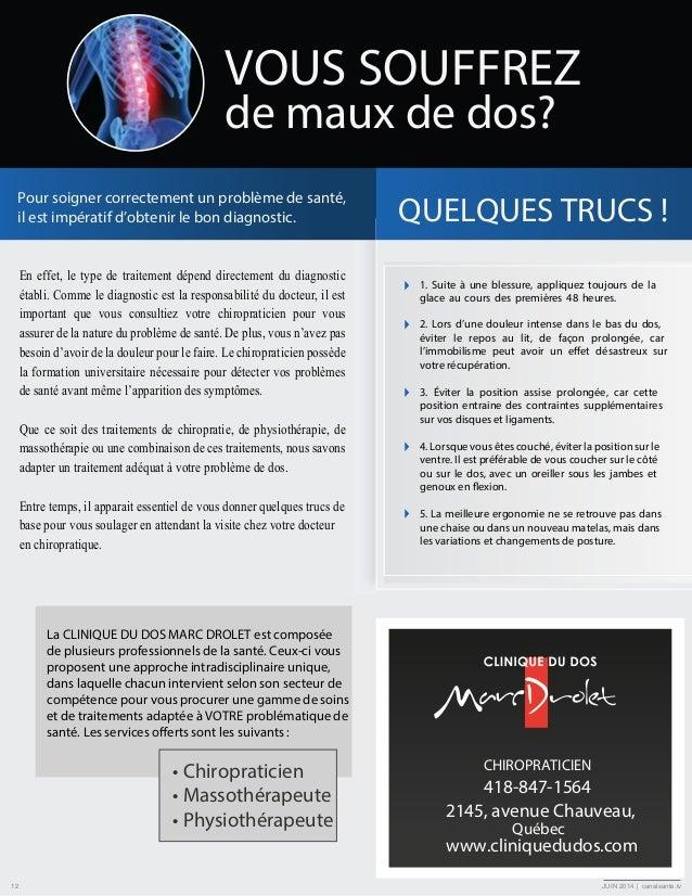 WWW.CANALSANTE.TV EN DIFFUSION DANS UNE SALLE D'ATTENTE PRÈS DE CHEZ VOUS Albiny-Paquette, Clinique Mont-Laurier Ancienne-...