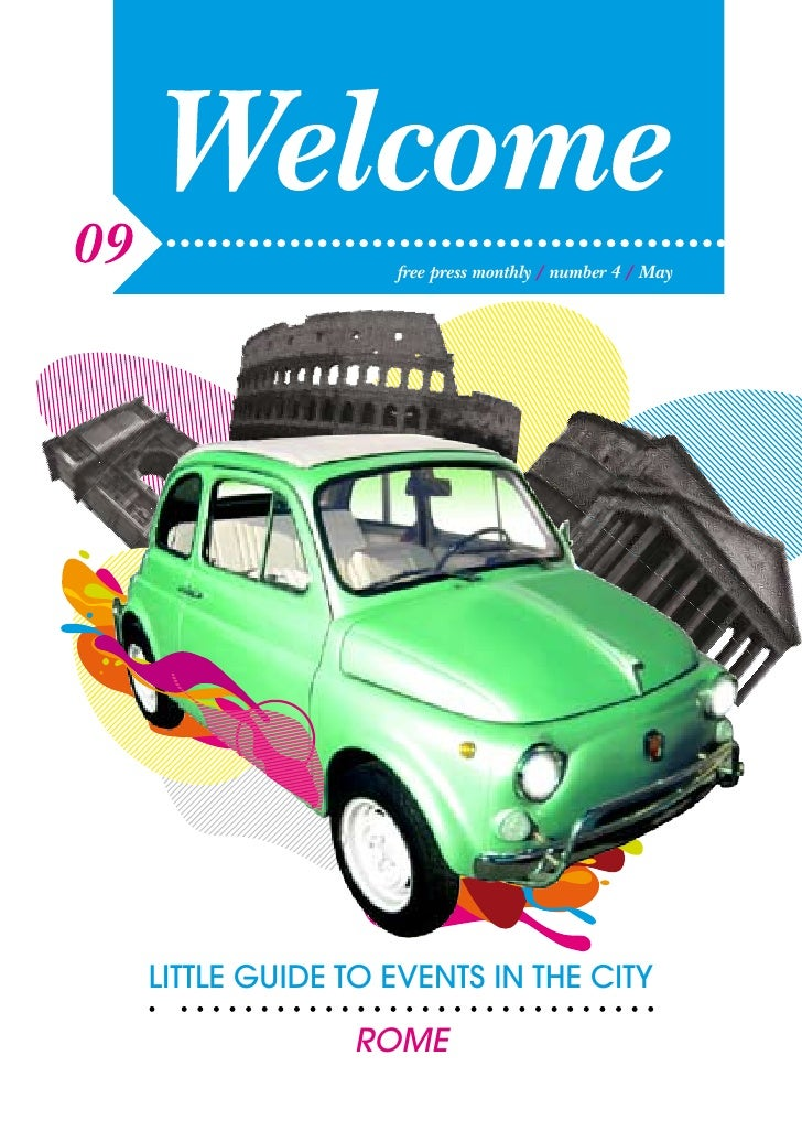free press monthly / number 4 / May     LITTLE GUIDE TO EVENTS IN THE CITY               ROME