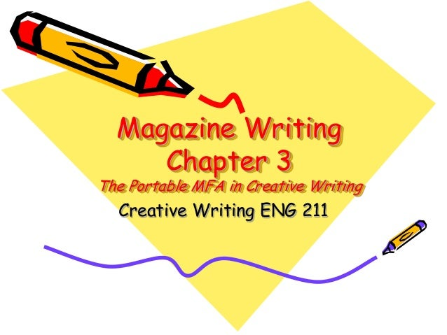 Magazine WritingChapter 3The Portable MFA in Creative WritingCreative Writing ENG 211