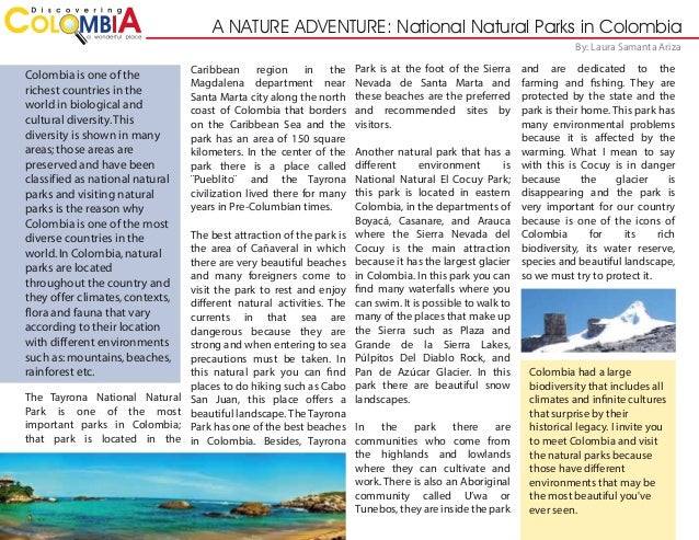 A NATURE ADVENTURE: National Natural Parks in Colombia By: Laura Samanta Ariza  Colombia is one of the richest countries i...