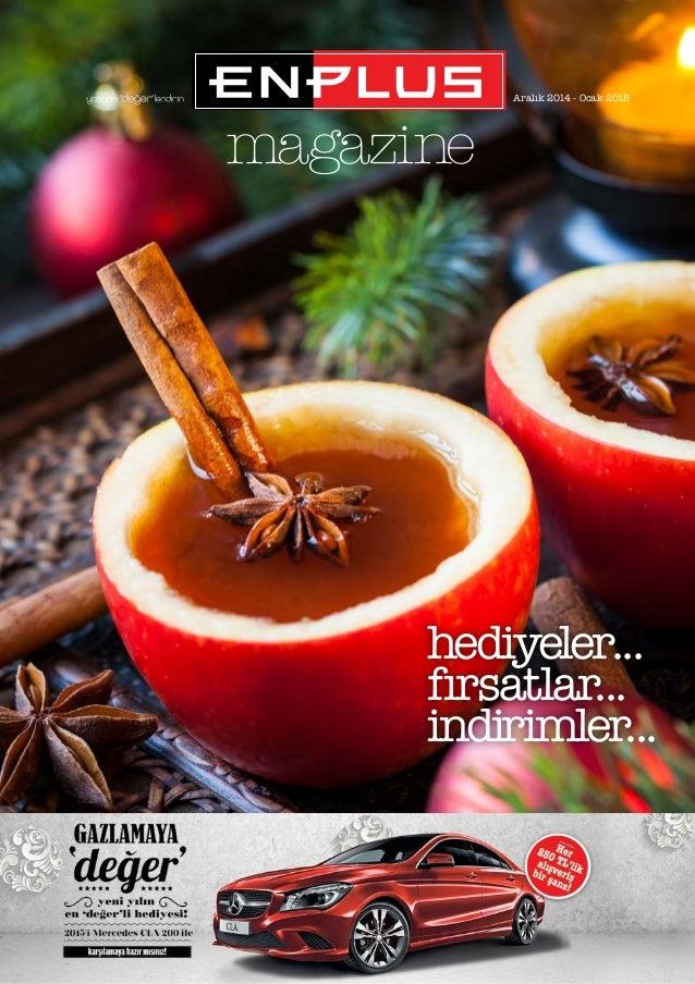magazine  Aralık 2014 - Ocak 2015  hediyeler...  fırsatlar...  indirimler...