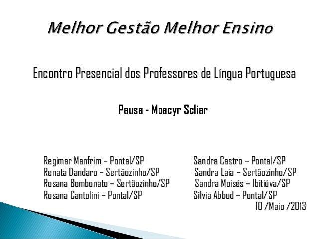 Encontro Presencial dos Professores de Língua PortuguesaEncontro Presencial dos Professores de Língua Portuguesa Pausa - M...