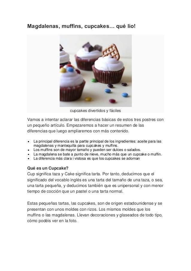 Magdalenas, muffins, cupcakes… qué lío! Diferencias entre estos diver…