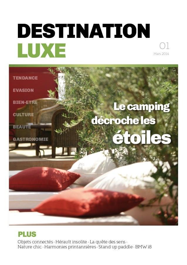 DESTINATION LUXE plus Objets connectés · Hérault insolite · La quête des sens · Nature chic · Harmonies printannières · St...