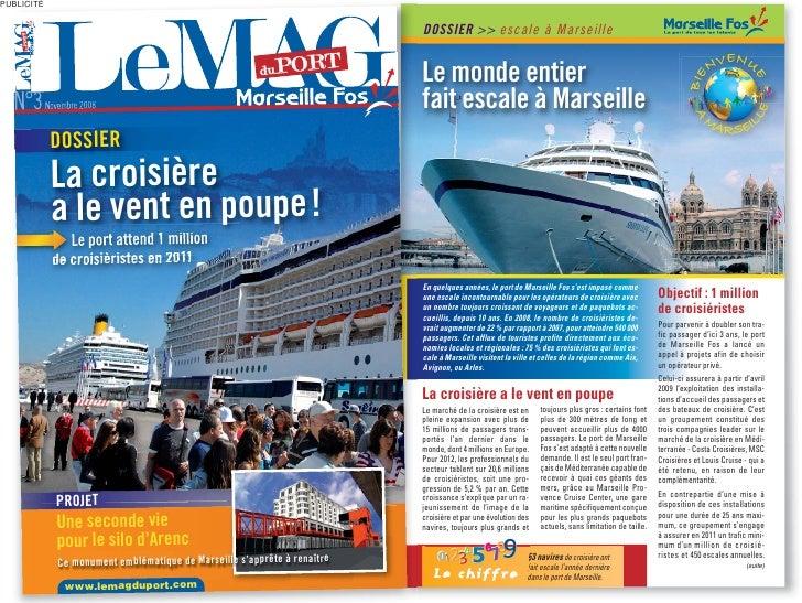 PUBLICITÉ                                                                                 DOSSIER >> escale à Marseille   ...