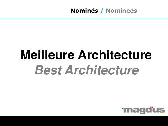 Meilleure Architecture Best Architecture Nominés / Nominees