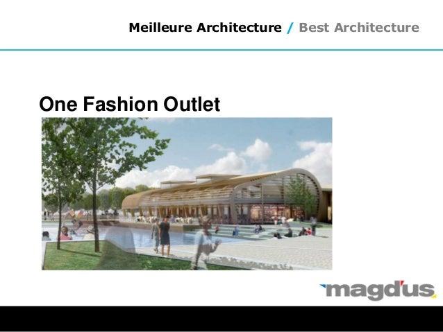 Meilleure Architecture / Best Architecture One Fashion Outlet