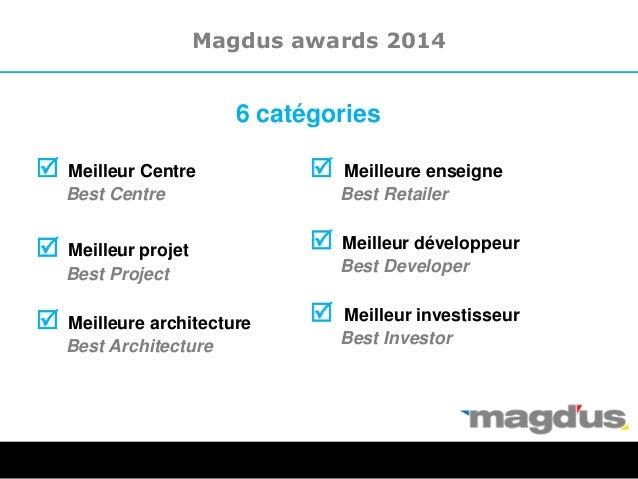 R Meilleur Centre Best Centre R Meilleur projet Best Project R Meilleure architecture Best Architecture Magdus awards 2014...