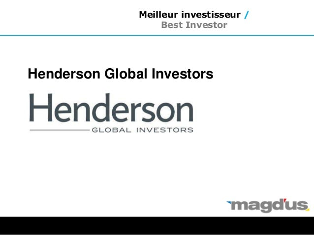 Henderson Global Investors Meilleur investisseur / Best Investor