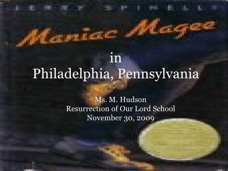 in Philadelphia, Pennsylvania Ms. M. Hudson Resurrection of Our Lord School November 30, 2009