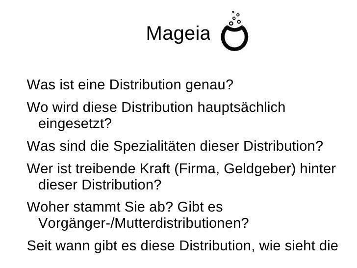 Mageia <ul><li>Was ist eine Distribution genau?