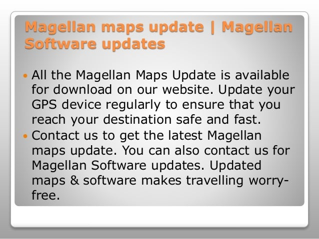 Magellan maps update | Magellan updates on da vinci map, da gama map, ibn battuta map, pendragon map, google map, genesis map, zheng he map, palm map, lacrosse map, william clark map, sir francis drake map, henry the navigator map, tricare map, bartholomew dias map, asia map, llanos south america map, world map, strait of magellen map, columbus map, tomtom map,