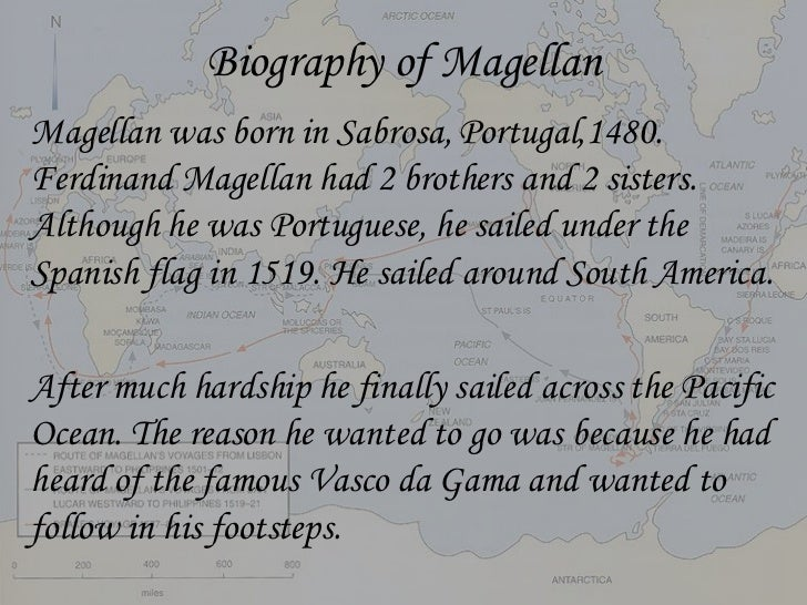 the life expedition and death of ferdinand magellan Portuguese explorer ferdinand magellan led the first voyage early life ferdinand magellan was born about 1480 to a noble philippines and magellan's death.