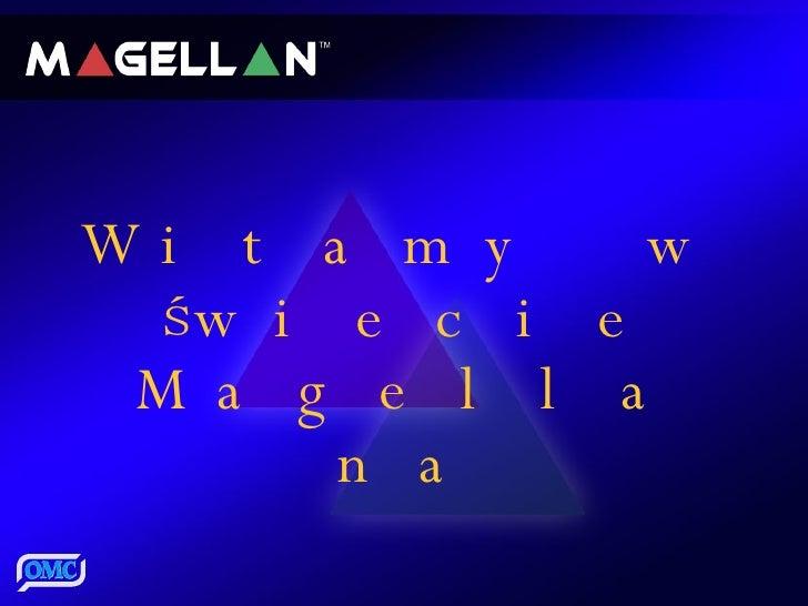 Witamy w świecie Magellana