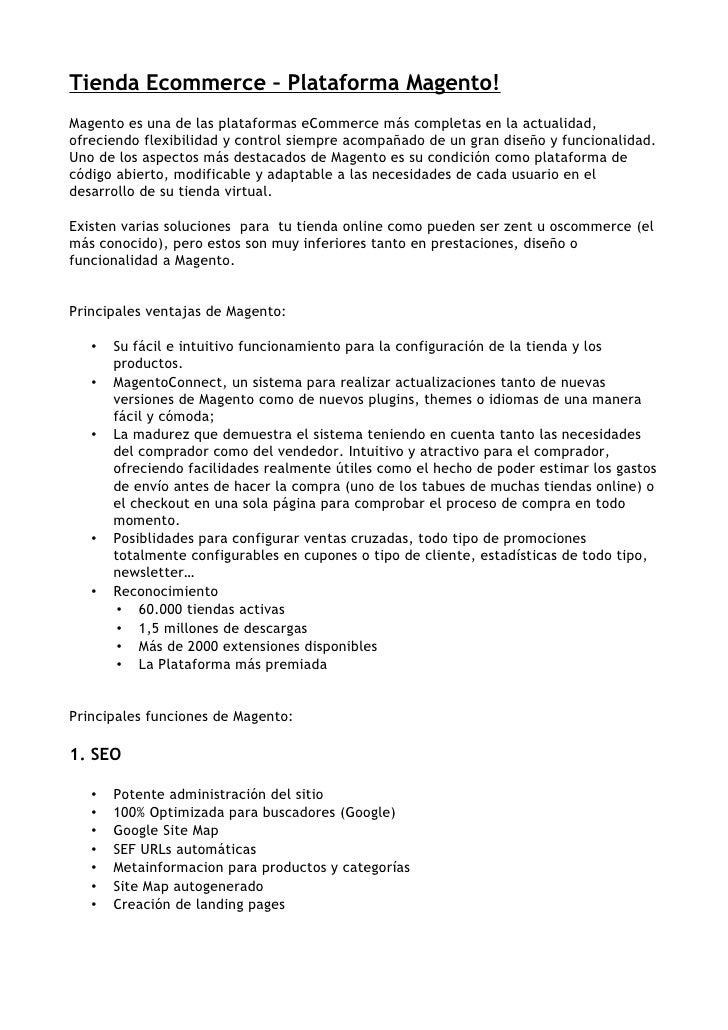 Tienda Ecommerce – Plataforma Magento! Magento es una de las plataformas eCommerce más completas en la actualidad, ofrecie...