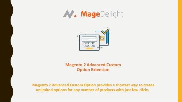 Add Customize Options using Magneto 2 Advanced Custom Option