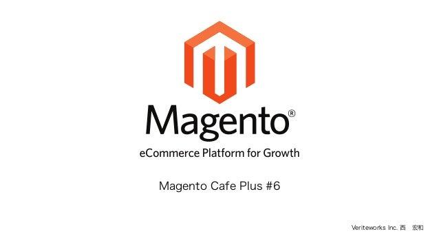 Veriteworks Inc. 西宏和 Magento Cafe Plus #6