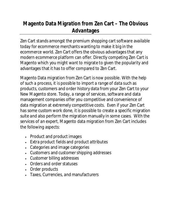 Magento Data Migration from Zen Cart – The Obvious                   AdvantagesZen Cart stands amongst the premium shoppin...