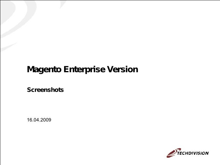Magento Enterprise Version Screenshots 16.04.2009