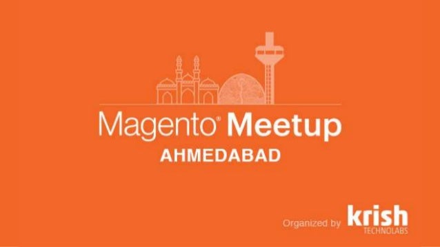 PWA - The Future of eCommerce - Magento Meetup Ahmedabad 2018