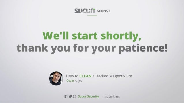How to CLEAN a Hacked Magento SiteWEBINAR Cesar Anjos | @sucurisecurity #AskSucuri WEBINAR Cesar Anjos | @sucurisecurity #...