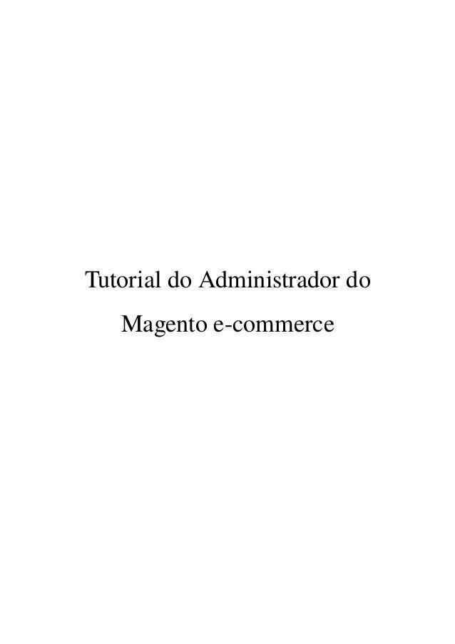 Tutorial do Administrador do  Magento ecommerce