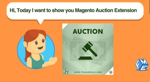 Hi,  Today I want to show you Magento Auction Extension  / 'I3; '/3 www. Imeaddons. com (UH  i -1. I] ,2.