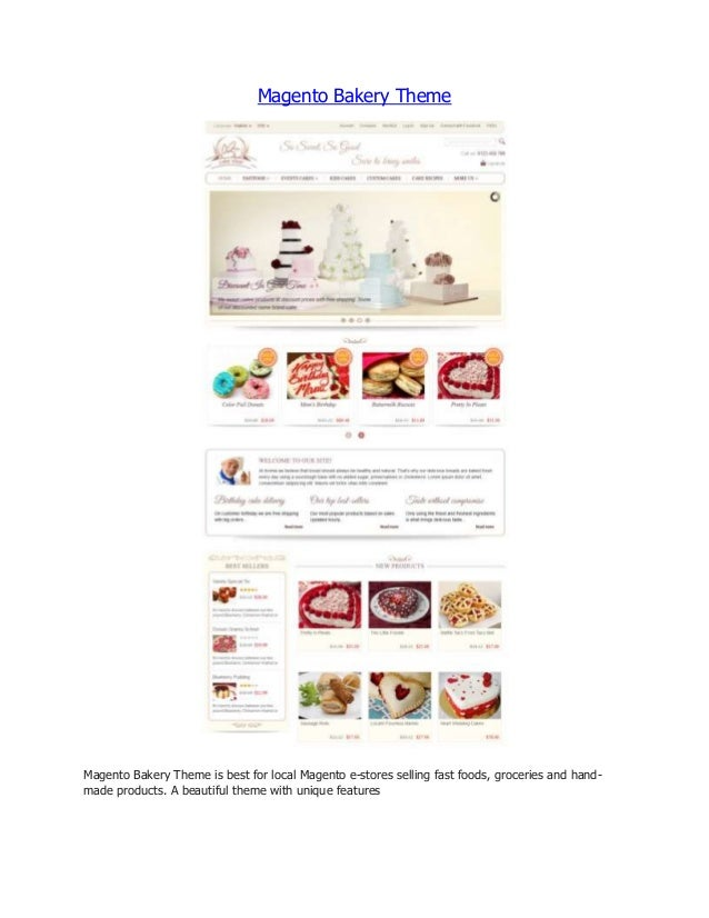 Magento Bakery Theme  Magento Bakery Theme is best for local Magento e-stores selling fast foods, groceries and handmade p...