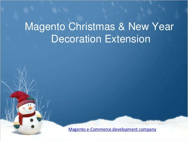 Magento Christmas & New Year Decoration Extension Magento e-Commerce development company