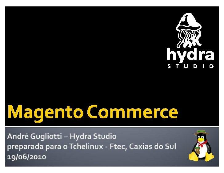 André Gugliotti ‡ engenheiro civil, em 2000 ‡ desde 2004, trabalha na área de   desenvolvimento web ‡ em 2005, iniciou a H...