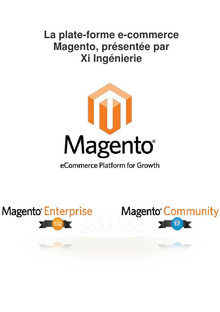 La plate-forme e-commerce  Magento, présentée par        Xi Ingénierie
